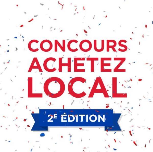 Concours Concours Achetez Local 2e édition   500 $ à Gagner!
