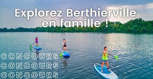 Concours Explorez Berthierville En Famille!