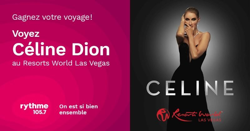 Concours Gagnez Chaque Jour 1000$ En Argent Et Votre Chance De Voir Céline Dion à Las Vegas!