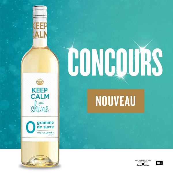 Concours Gagnez Un Assortiment De Bouteilles Keep Calm And Shine!