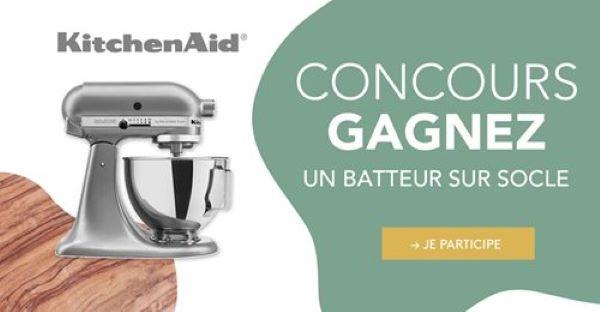 Concours Gagnez Un Batteur Sur Socle Kitchenaid D