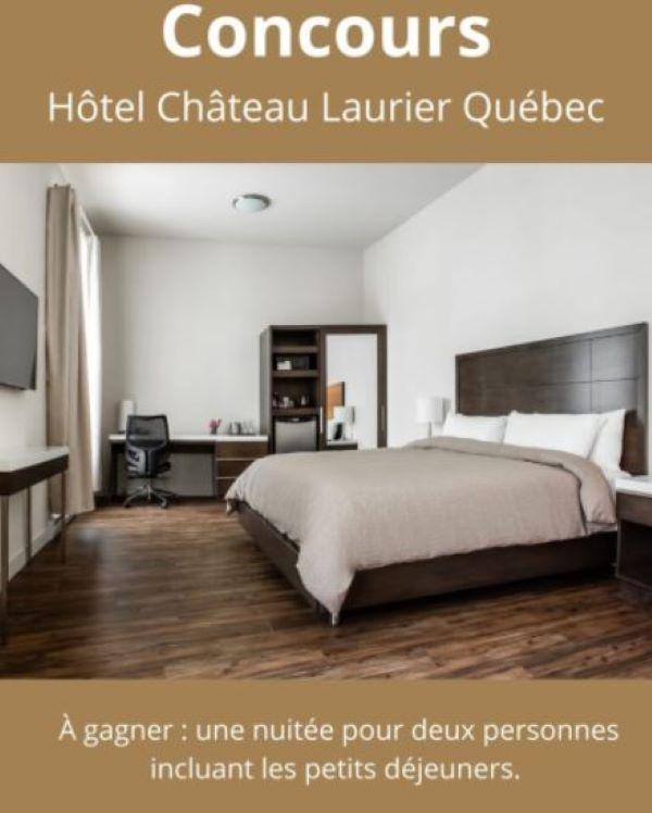 Concours Gagnez Un Forfait Pour Deux Personnes à L'hôtel Château Laurier Québec!