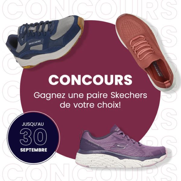 Concours Gagnez Une Paire De Skechers Gratuite!