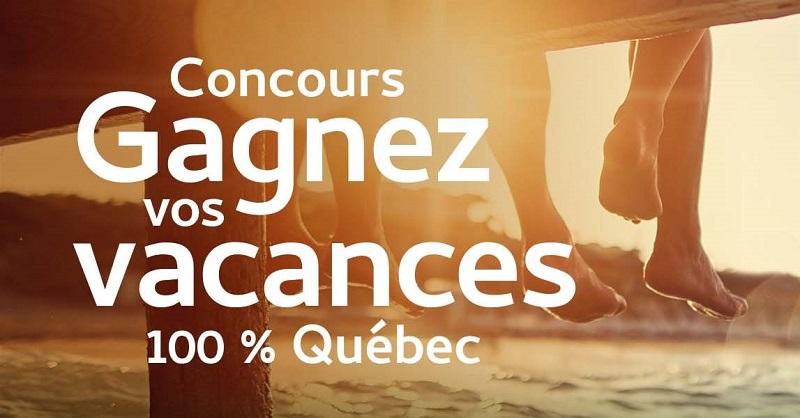 Concours Gagnez Vos Vacances 100% Québec!